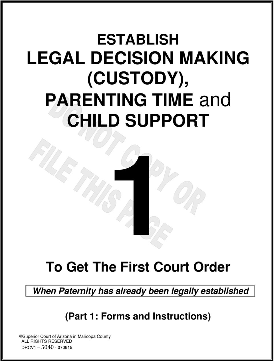 already been legally established (Part 1: Forms and