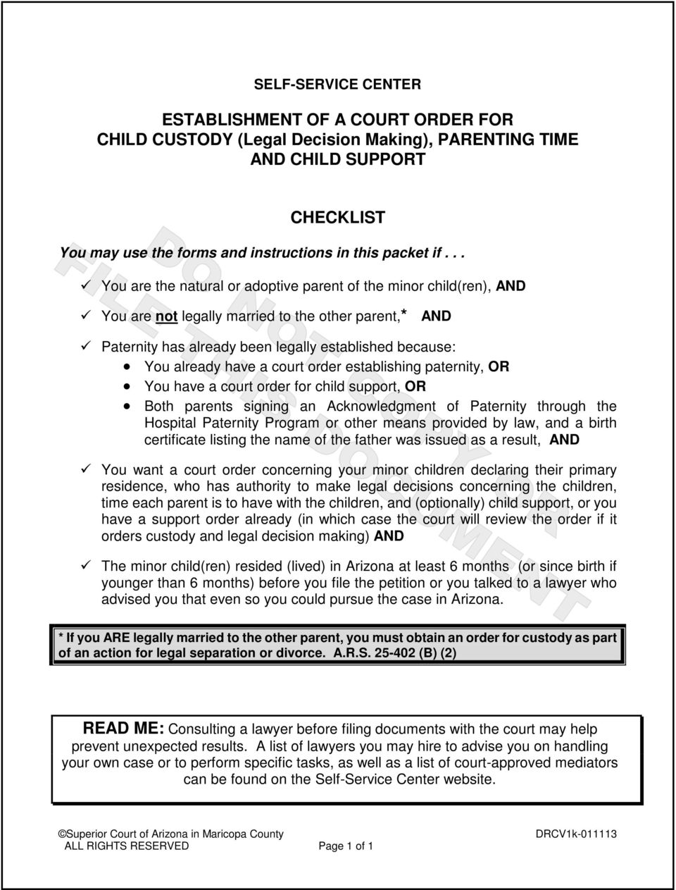 court order establishing paternity, OR You have a court order for child support, OR Both parents signing an Acknowledgment of Paternity through the Hospital Paternity Program or other means provided