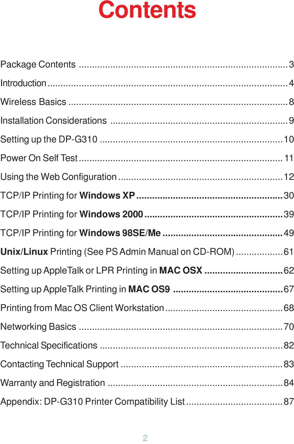..49 Unix/Linux Printing (See PS Admin Manual on CD-ROM)...61 Setting up AppleTalk or LPR Printing in MAC OSX...62 Setting up AppleTalk Printing in MAC OS9.