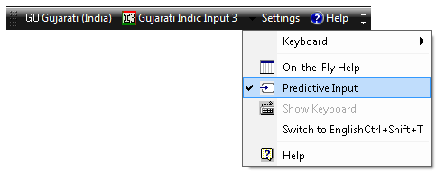 Gujarati Indic Input 3 - User Guide 12 5.2.1. Enable Predictive List To activate this feature follow below listed steps: 1. Select Keyboard from Settings Menu. 2. Check Gujarati Transliteration. 3. Check Predictive Input option under Settings drop down.