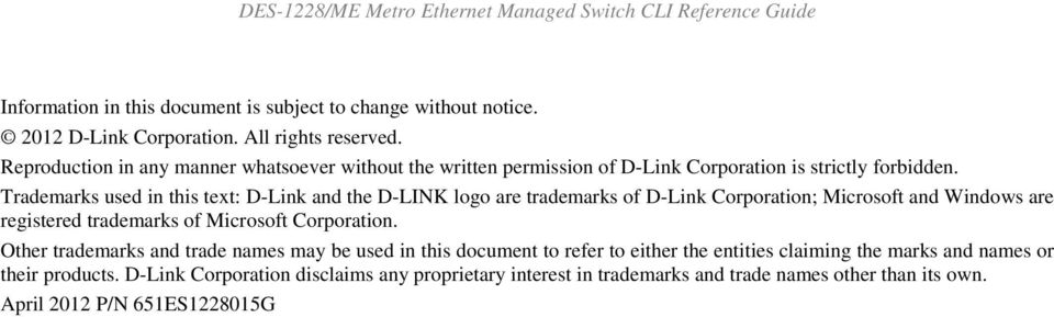 Trademarks used in this text: D-Link and the D-LINK logo are trademarks of D-Link Corporation; Microsoft and Windows are registered trademarks of Microsoft Corporation.