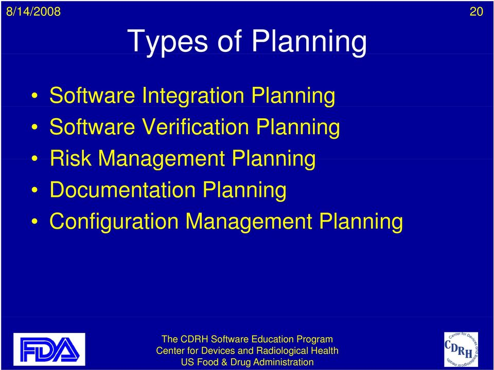 Verification Planning Risk Management