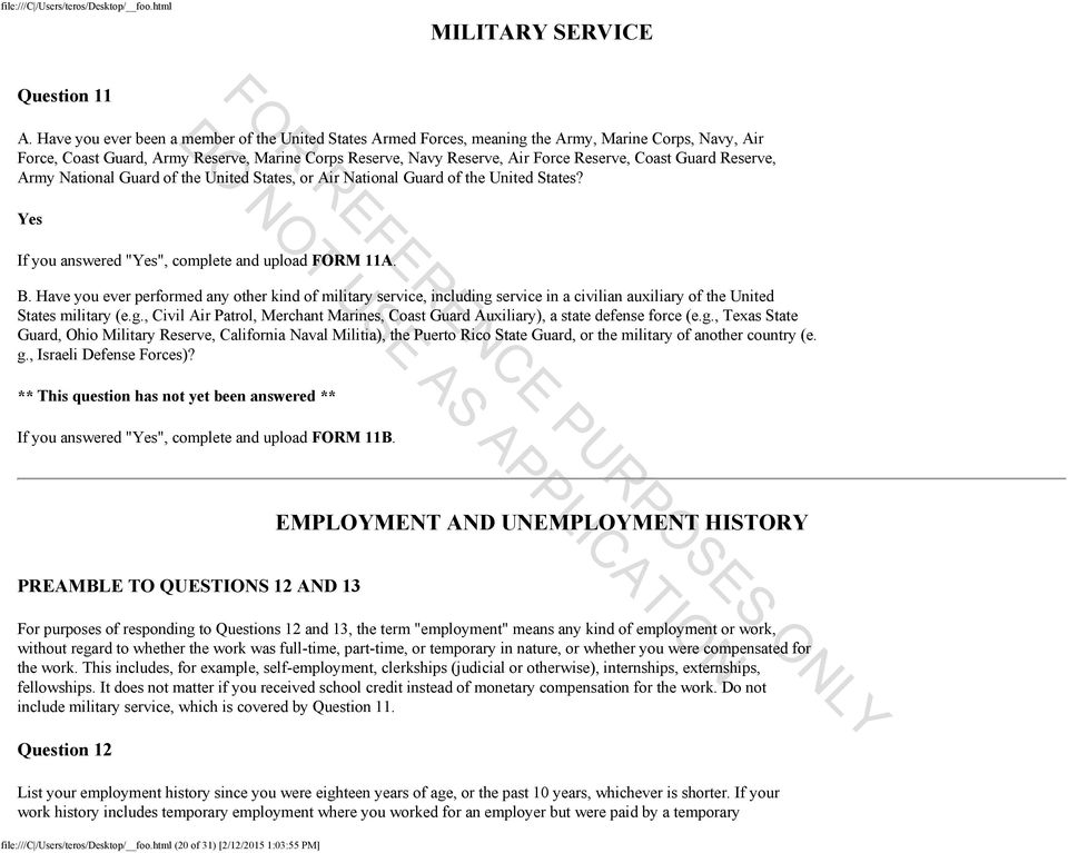 "Guard Reserve, Army National Guard of the United States, or Air National Guard of the United States? REFERENCE Yes NOT If you answered ""Yes"", complete and upload FORM 11A.. USE B."