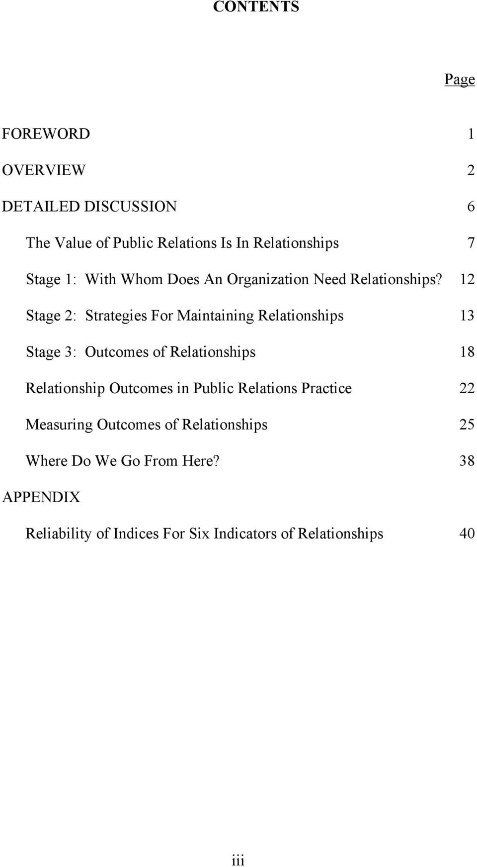 12 Stage 2: Strategies For Maintaining Relationships 13 Stage 3: Outcomes of Relationships 18 Relationship