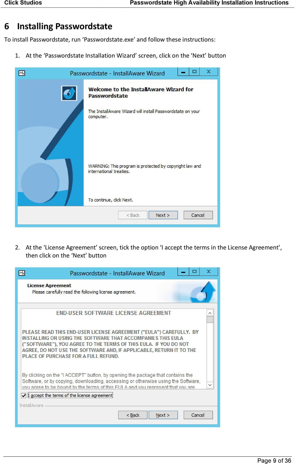 At the Passwordstate Installation Wizard screen, click on the Next button 2.