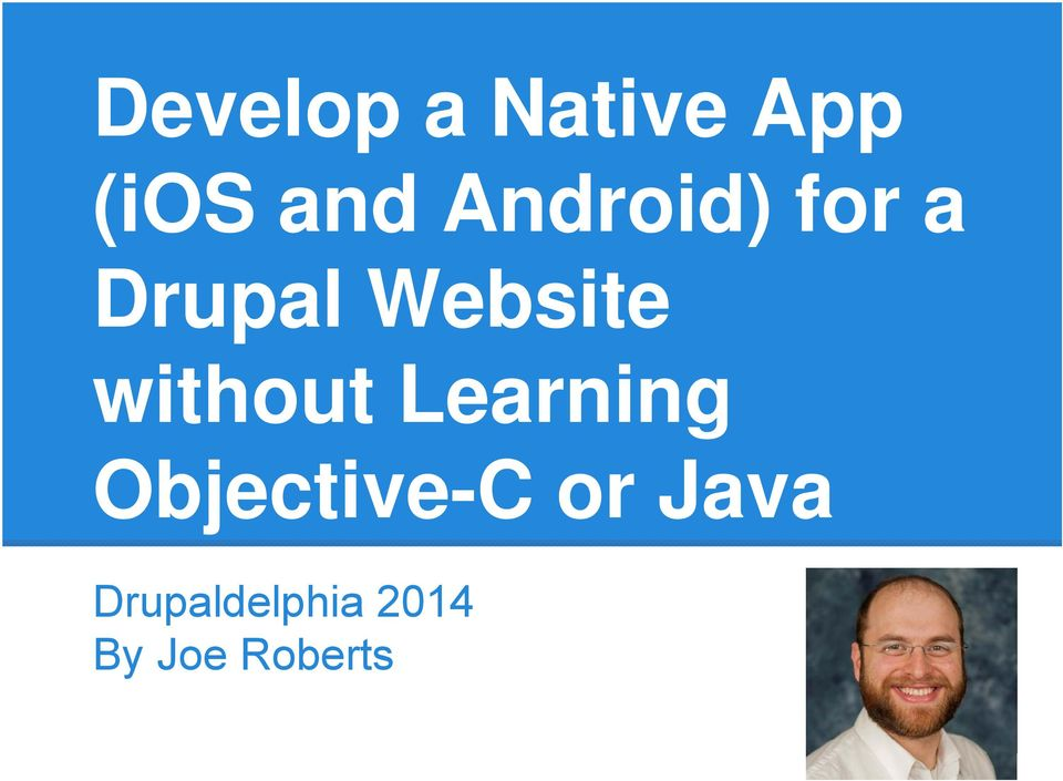without Learning Objective-C or