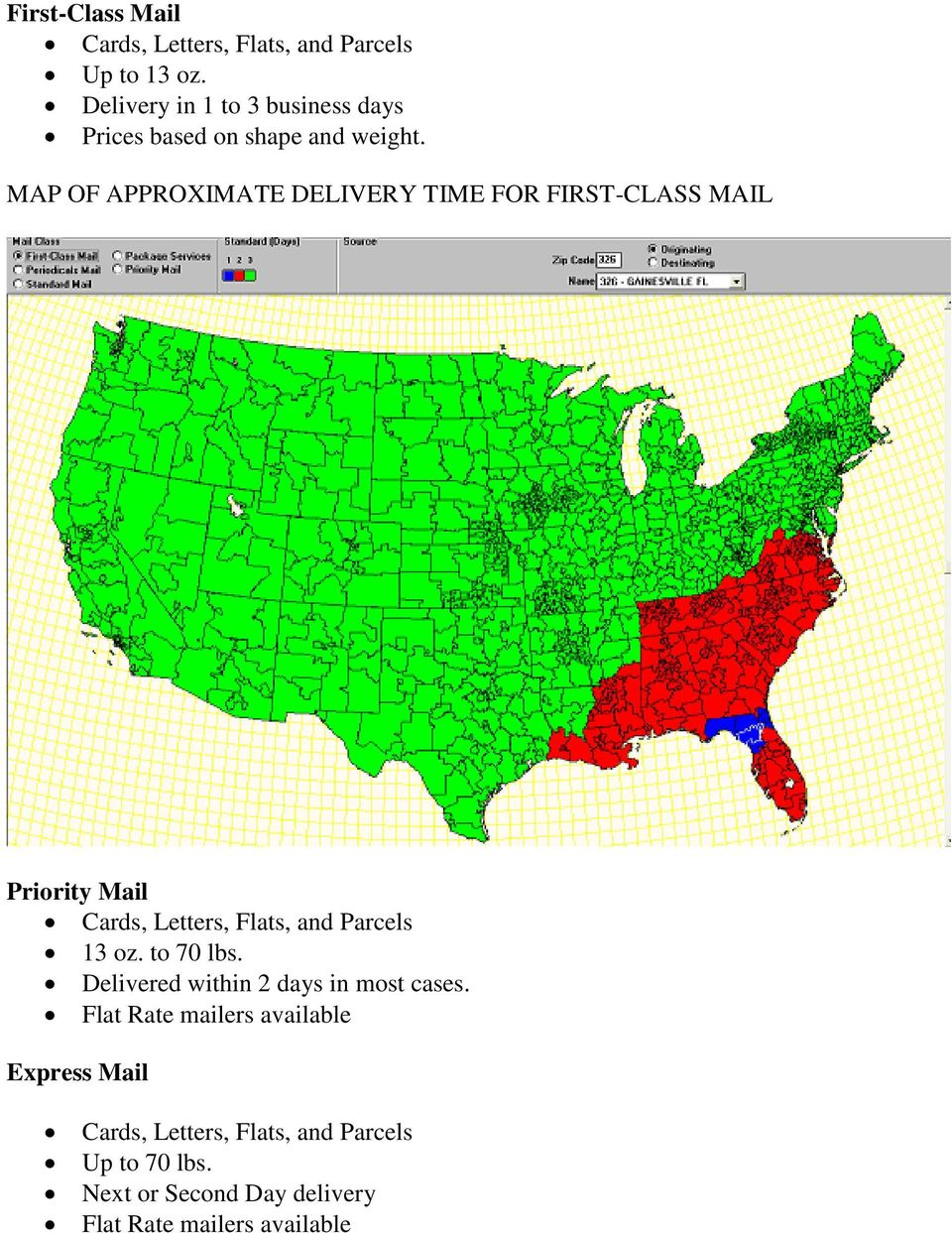 MAP OF APPROXIMATE DELIVERY TIME FOR FIRST-CLASS MAIL Priority Mail Cards, Letters, Flats, and Parcels 13 oz.
