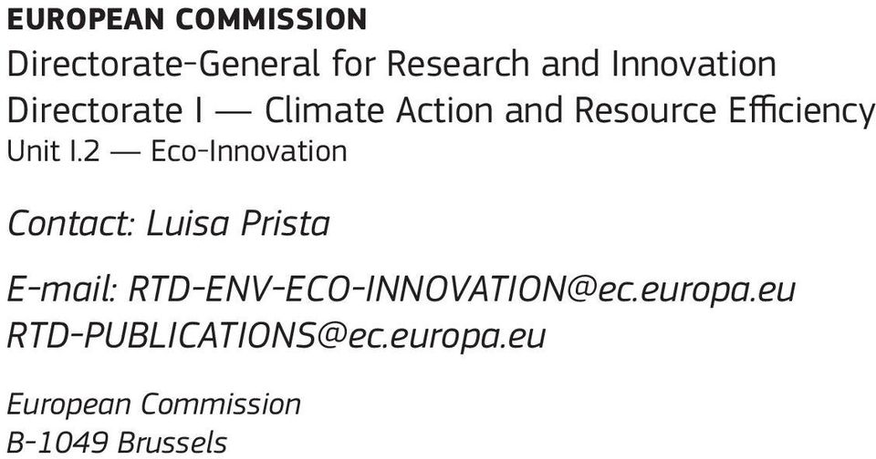 2 Eco-Innovation Contact: Luisa Prista E-mail: