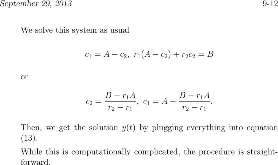 Then, we get the solution y(t) by plugging everything into equation