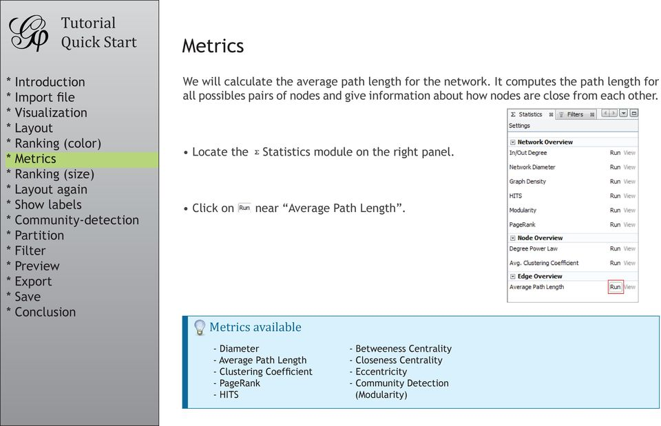 each other. Locate the Click on Statistics module on the right panel. near Average Path Length.