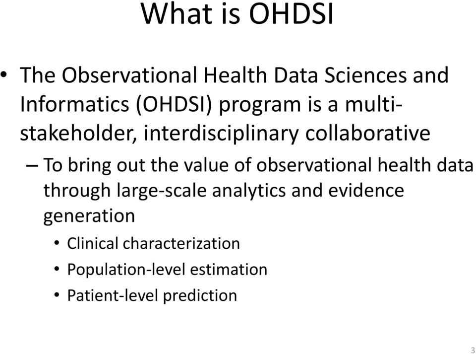 value of observational health data through large-scale analytics and evidence