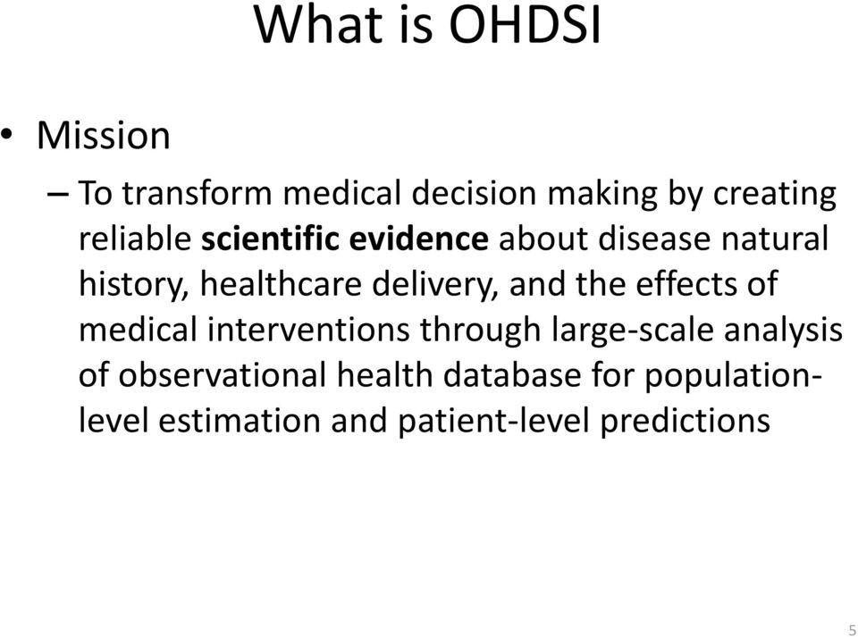effects of medical interventions through large-scale analysis of observational