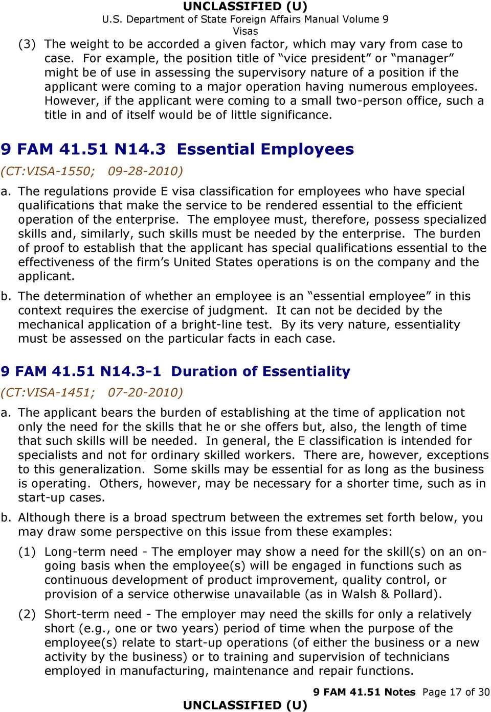 employees. However, if the applicant were coming to a small two-person office, such a title in and of itself would be of little significance. 9 FAM 41.51 N14.