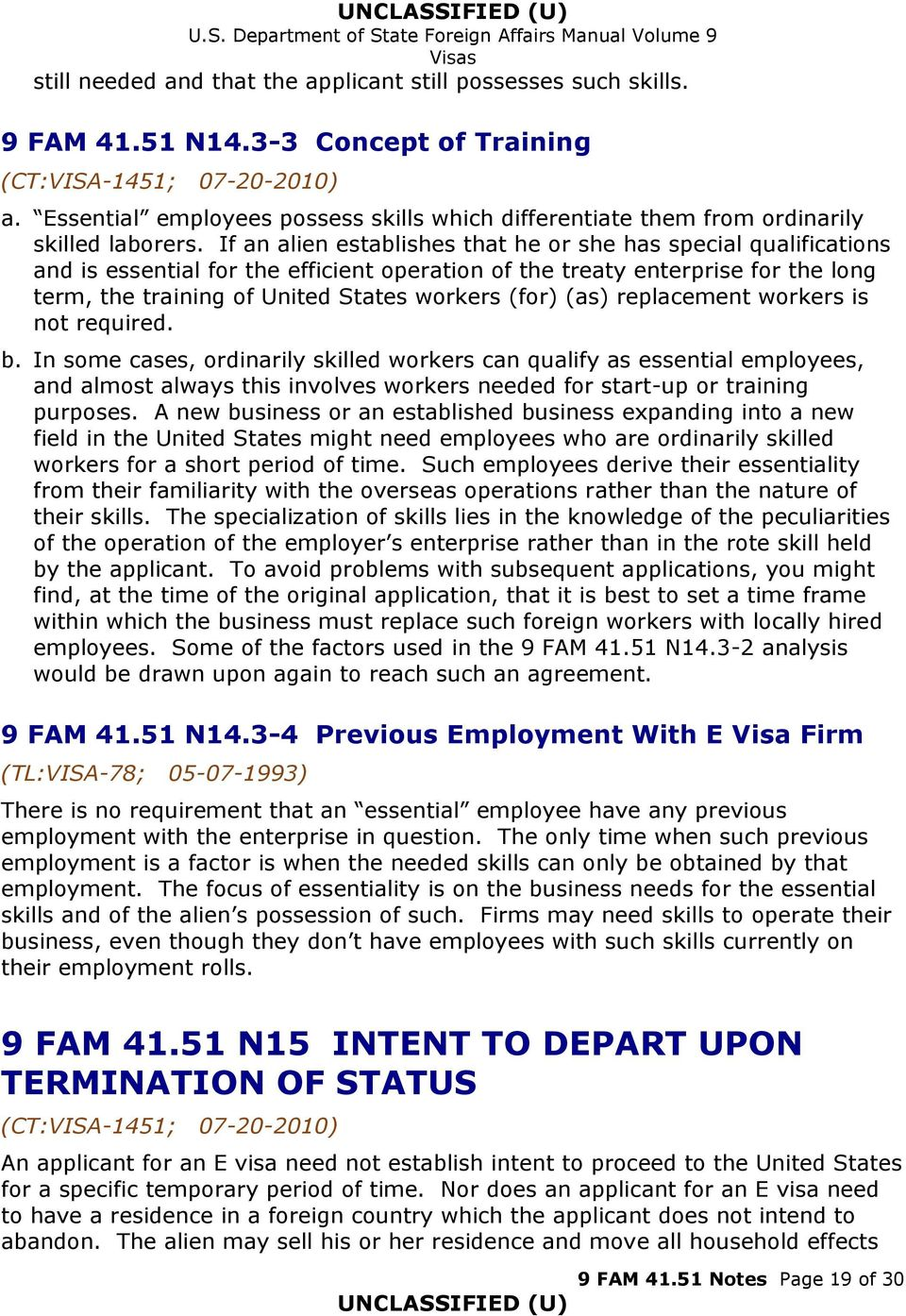 If an alien establishes that he or she has special qualifications and is essential for the efficient operation of the treaty enterprise for the long term, the training of United States workers (for)