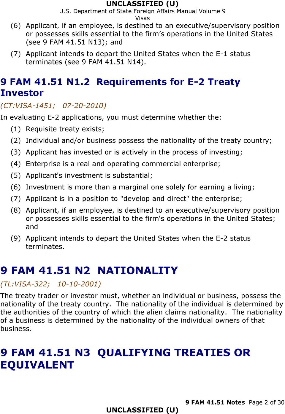 ); and (7) Applicant intends to depart the United States when the E-1 status terminates (see 9 FAM 41.51 N14