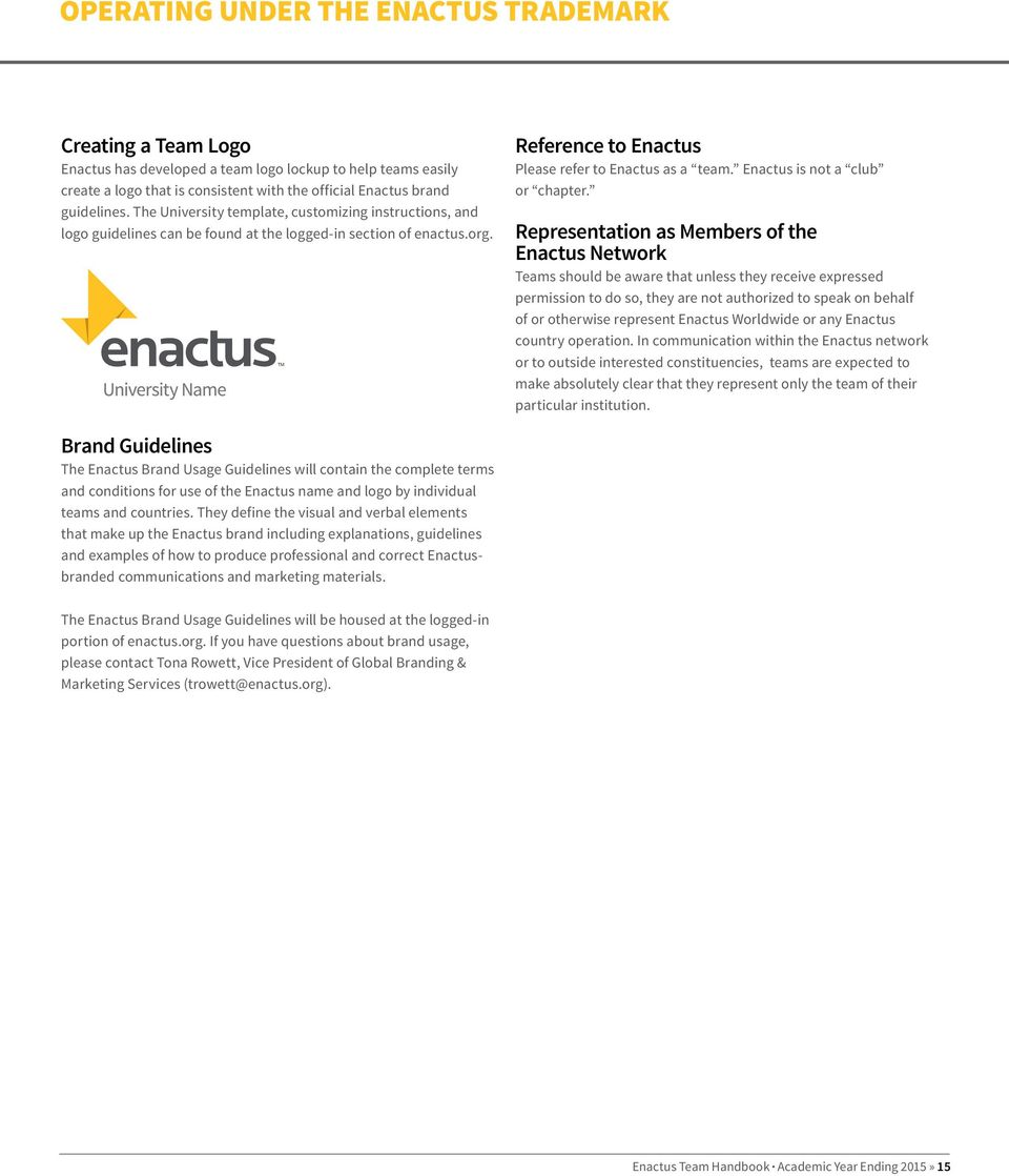 Enactus is not a club or chapter.