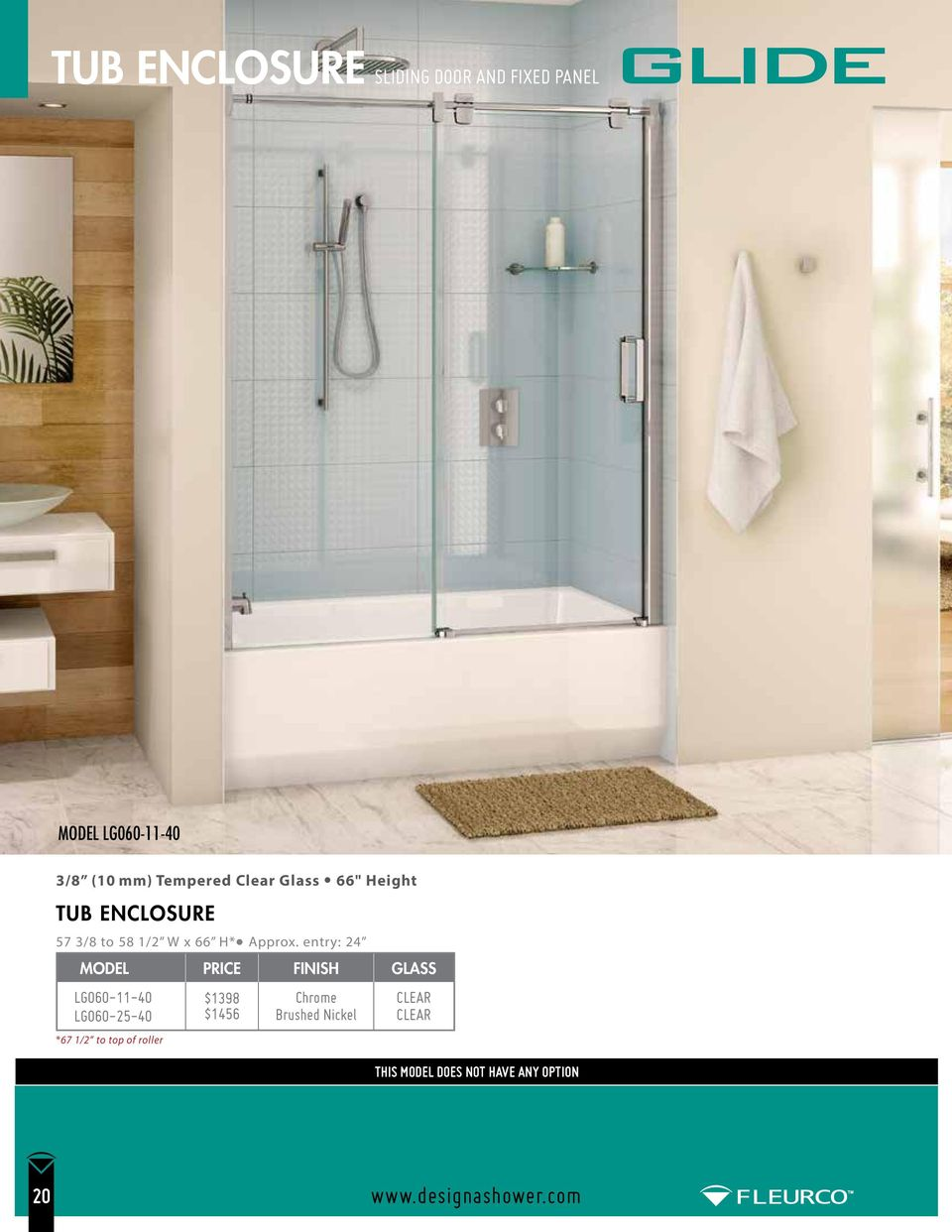 entry: 24 MODEL FINISH GLASS LG060-11-40 LG060-25-40 *67 1/2 to top of roller