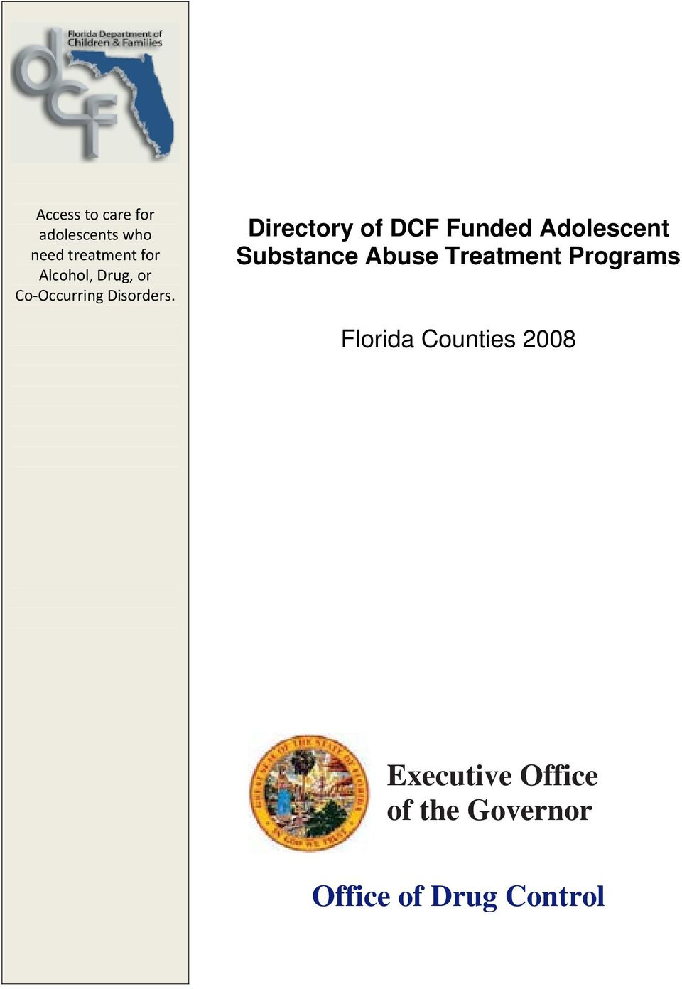 Directory of DCF Funded Adolescent Substance Abuse Treatment