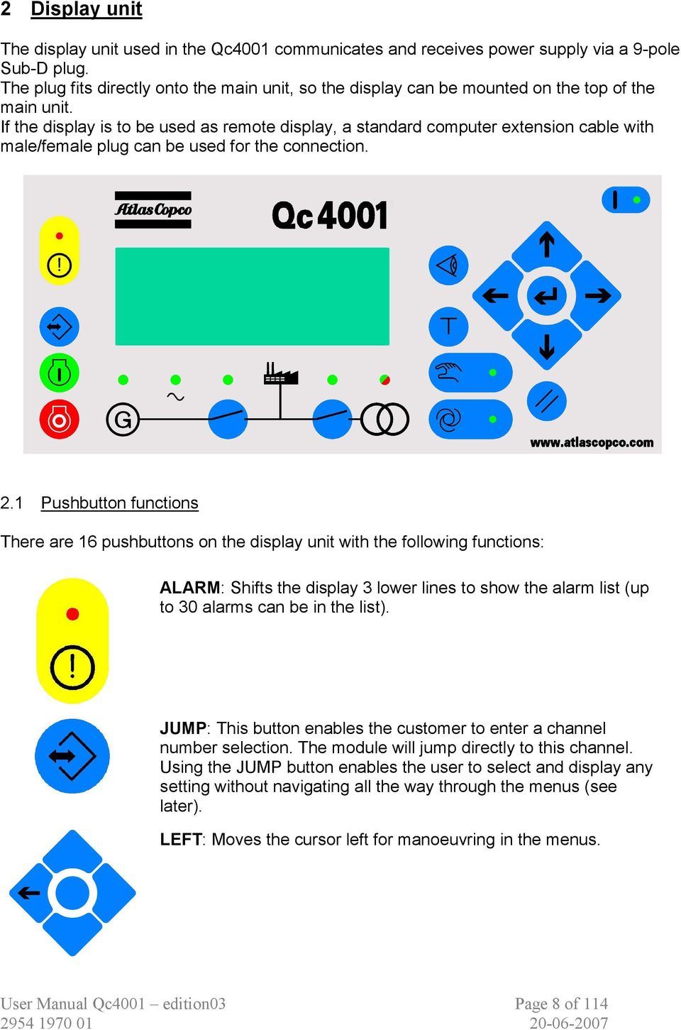 atlas copco generators qix qas qac user manual for the qc4001 if the display is to be used as remote display a standard computer extension cable