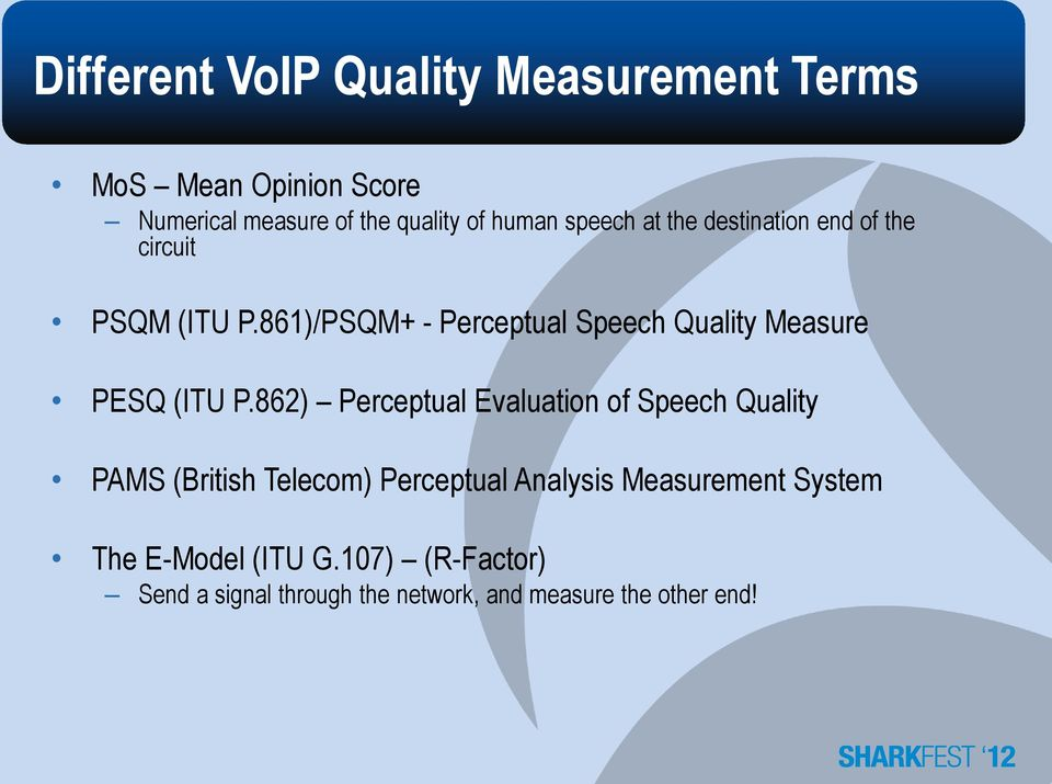 861)/PSQM+ - Perceptual Speech Quality Measure PESQ (ITU P.