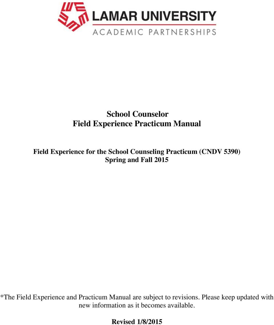 Field Experience and Practicum Manual are subject to revisions.
