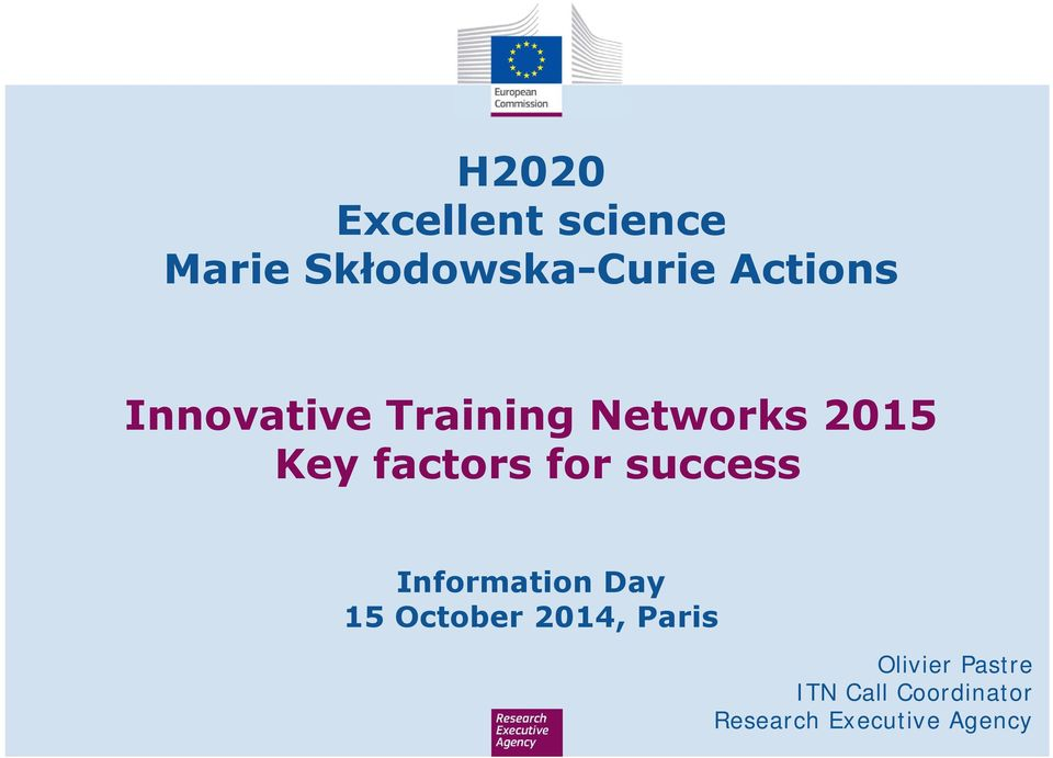 for success Information Day 15 October 2014, Paris