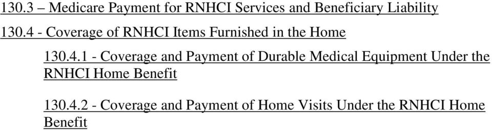 and Payment of Durable Medical Equipment Under the RNHCI Home Benefit