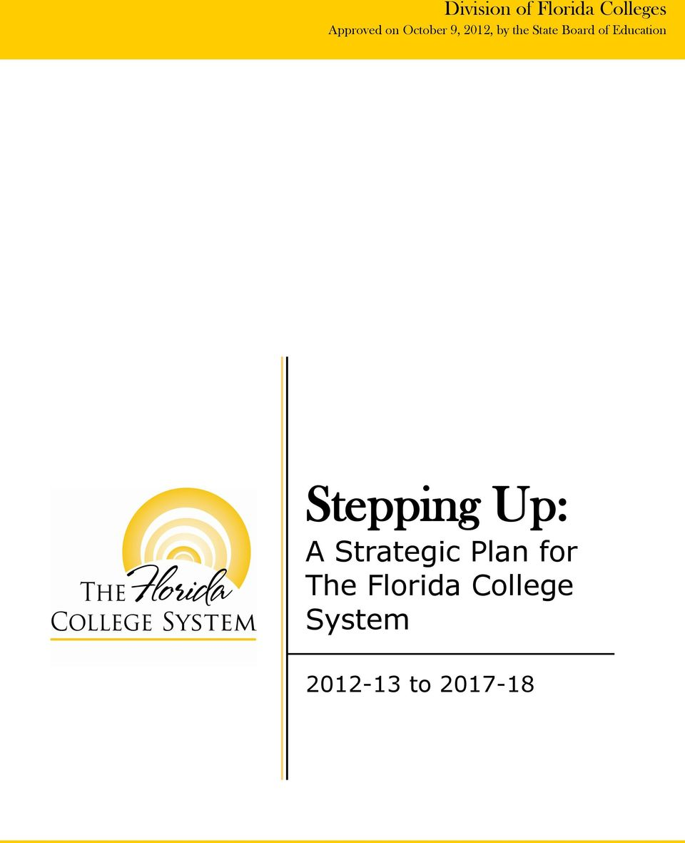 Education Stepping Up: A Strategic Plan