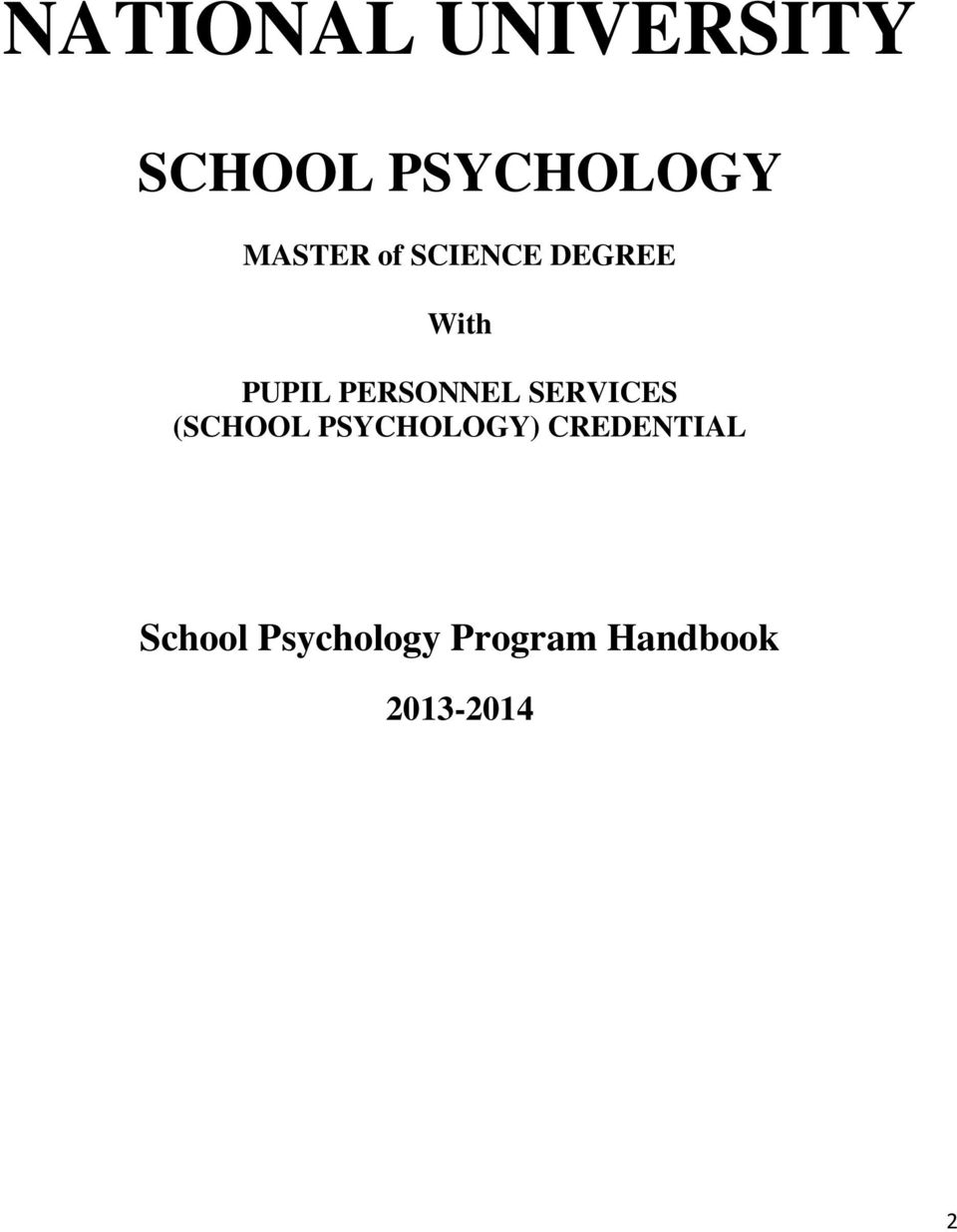 PERSONNEL SERVICES (SCHOOL PSYCHOLOGY)