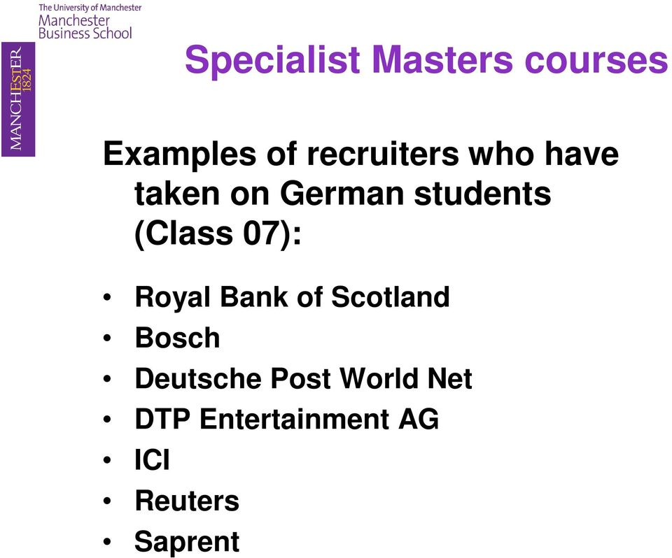 (Class 07): Royal Bank of Scotland Bosch
