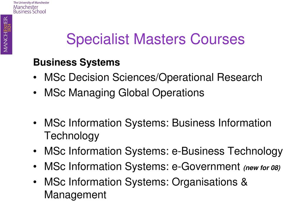 Information Technology MSc Information Systems: e-business Technology MSc