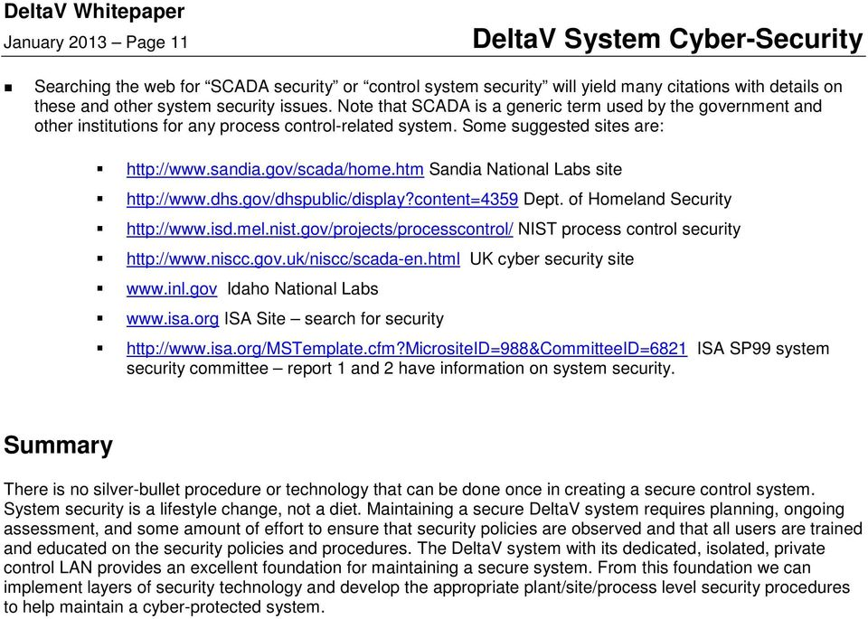 htm Sandia National Labs site http://www.dhs.gov/dhspublic/display?content=4359 Dept. of Homeland Security http://www.isd.mel.nist.