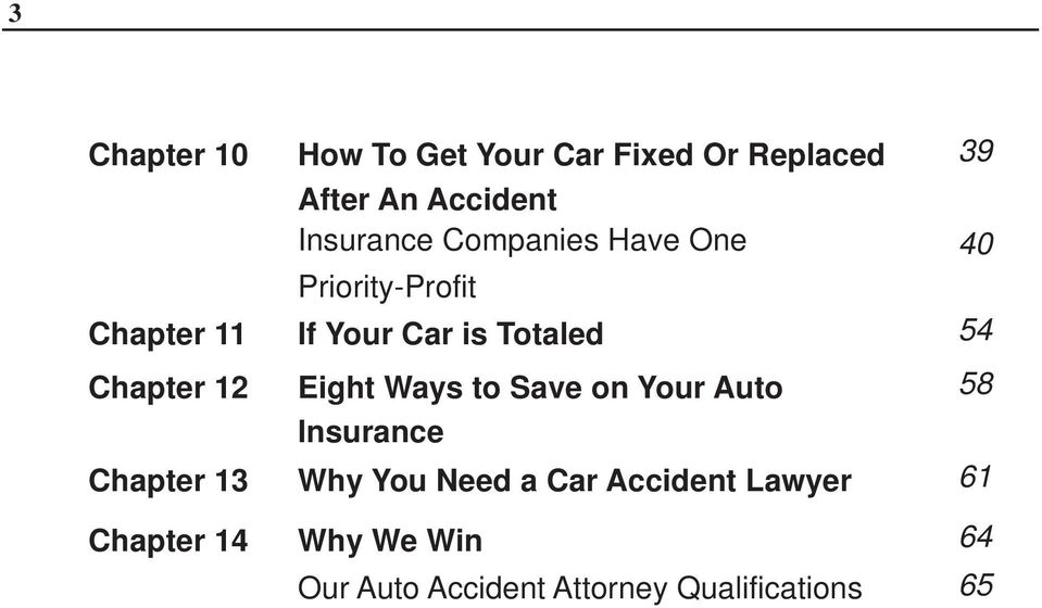 12 Eight Ways to Save on Your Auto 58 Insurance Chapter 13 Why You Need a Car