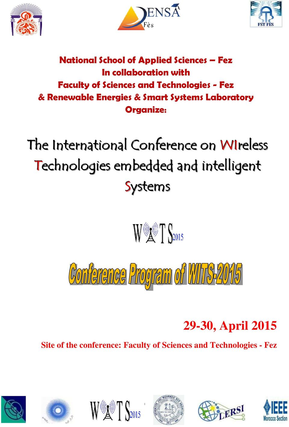 The International Conference on WIreless Technologies embedded and intelligent