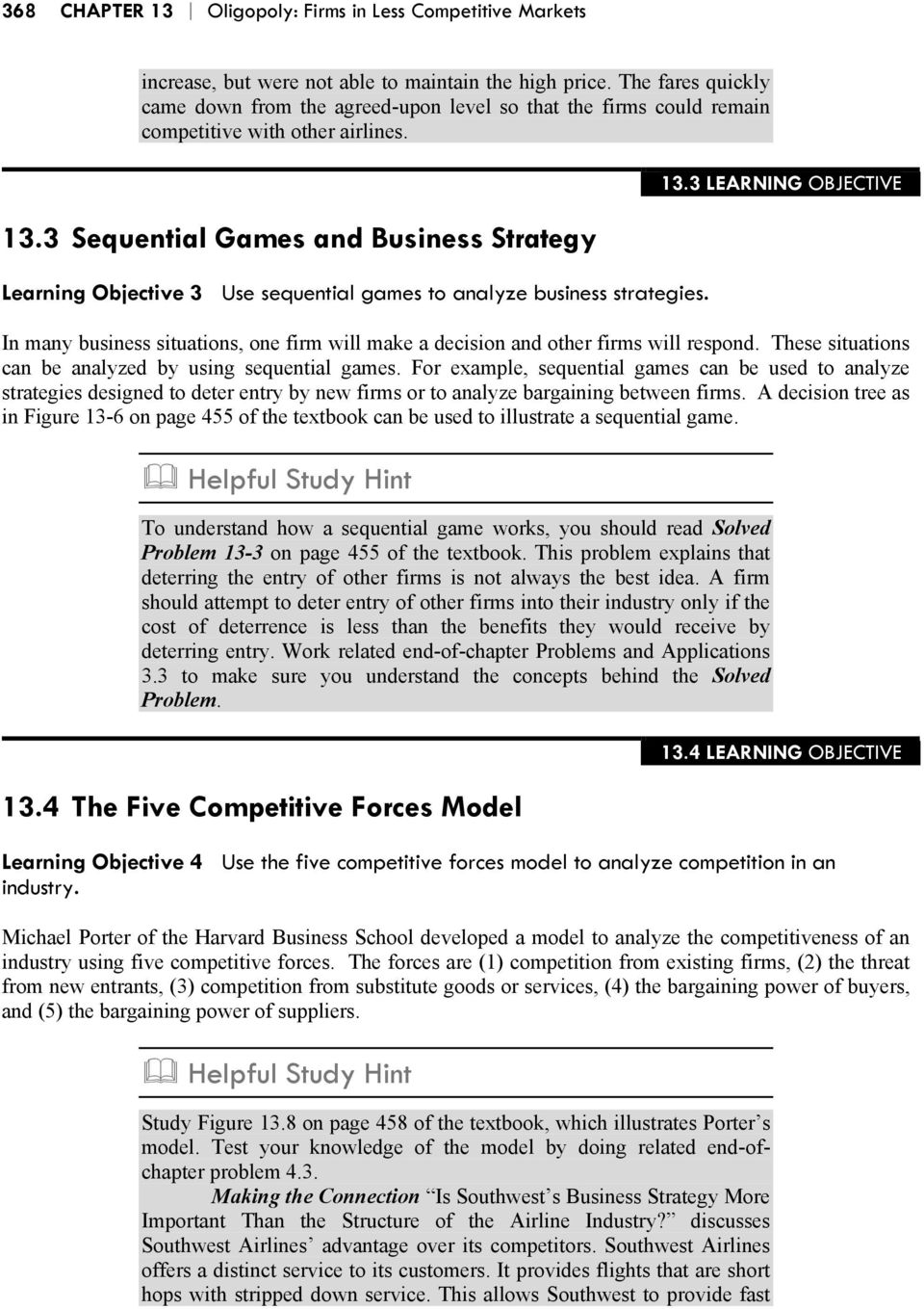 3 Sequential Games and Business Strategy Learning Objective 3 Use sequential games to analyze business strategies. 13.