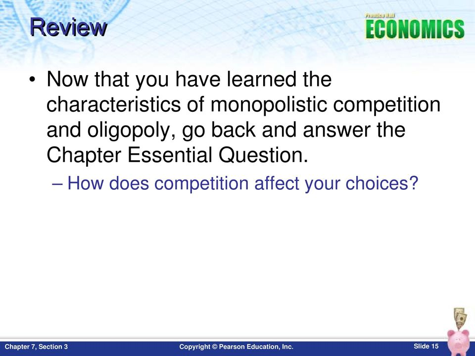 oligopoly, go back and answer the Chapter