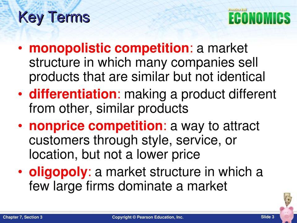 products nonprice competition: a way to attract customers through style, service, or location,