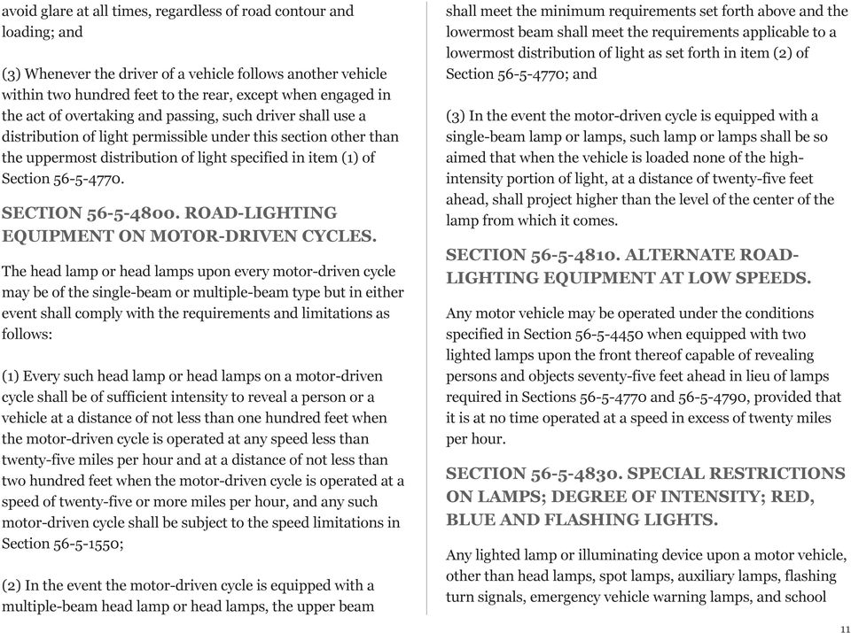 SECTION 56-5-4800. ROAD-LIGHTING EQUIPMENT ON MOTOR-DRIVEN CYCLES.