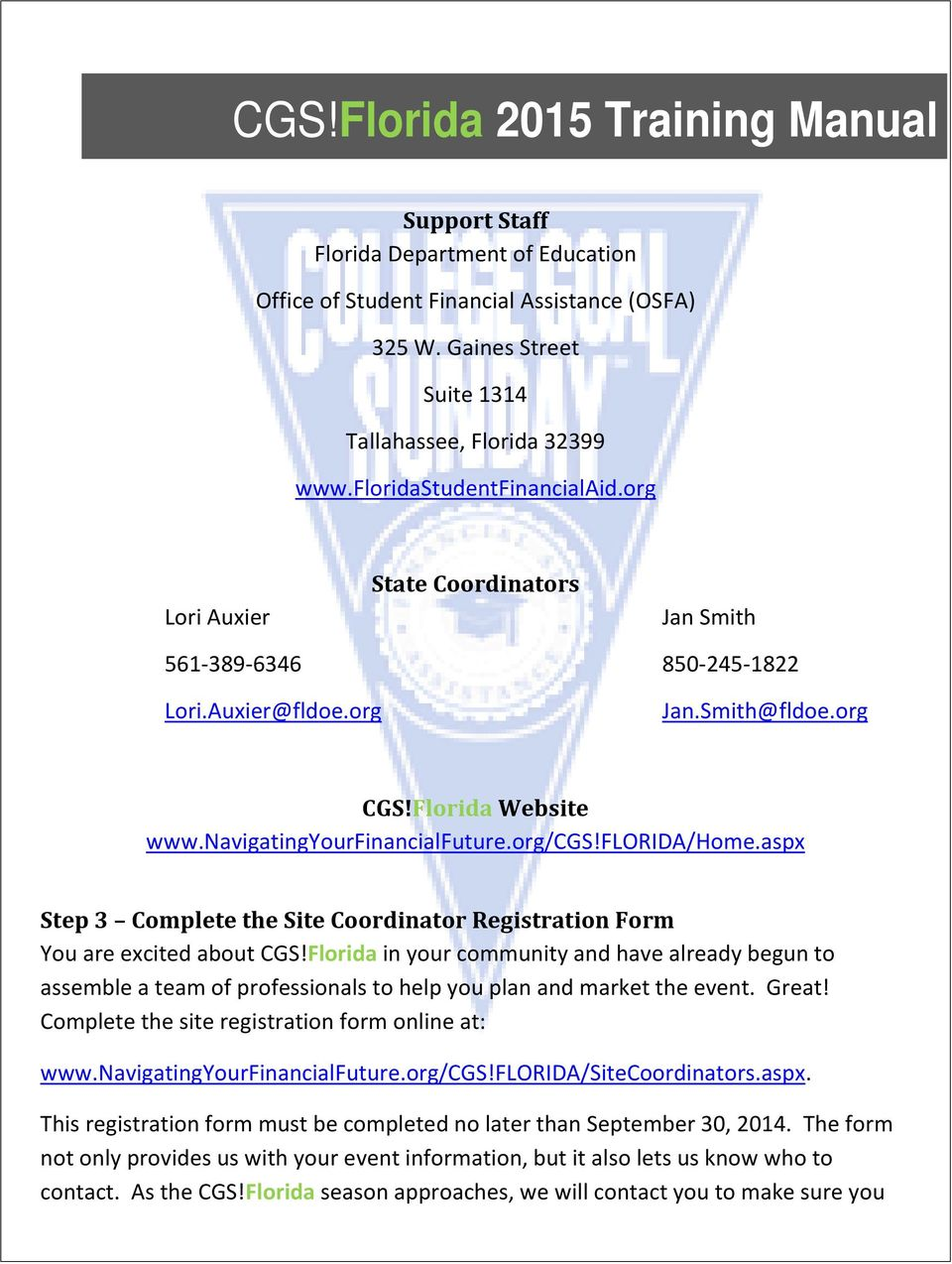 aspx Step 3 Complete the Site Coordinator Registration Form You are excited about CGS!
