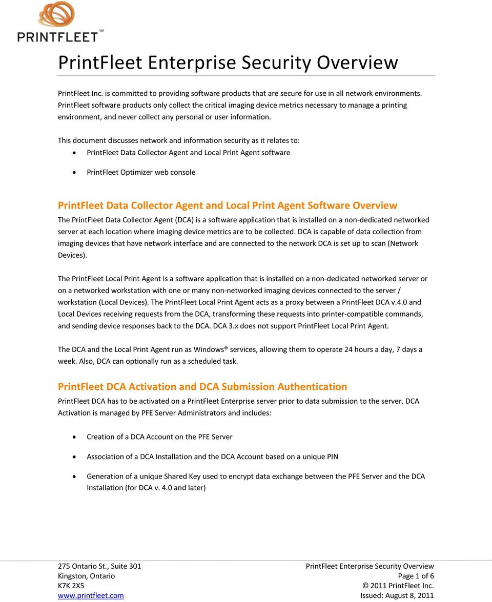 This document discusses network and information security as it relates to: PrintFleet Data Collector Agent and Local Print Agent software PrintFleet Optimizer web console PrintFleet Data Collector
