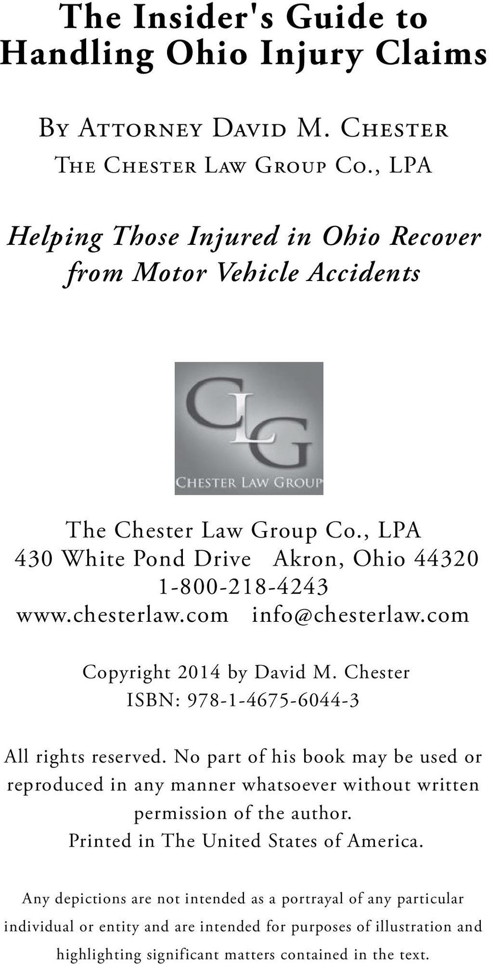 com info@chesterlaw.com Copyright 2014 by David M. Chester ISBN: 978-1-4675-6044-3 All rights reserved.