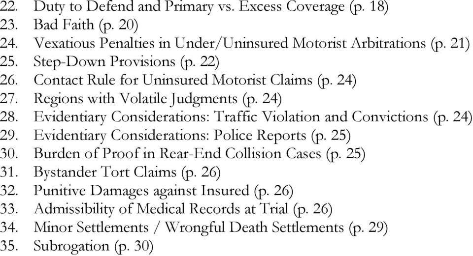 Evidentiary Considerations: Traffic Violation and Convictions (p. 24) 29. Evidentiary Considerations: Police Reports (p. 25) 30.