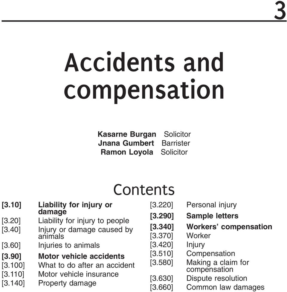 340] Workers compensation animals [3.370] Worker [3.60] Injuries to animals [3.420] Injury [3.90] Motor vehicle accidents [3.510] Compensation [3.