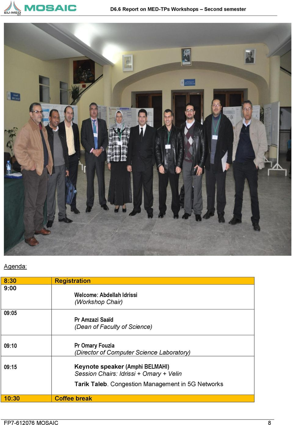 Science Laboratory) 09:15 Keynote speaker (Amphi BELMAHI) Session Chairs: Idrissi +