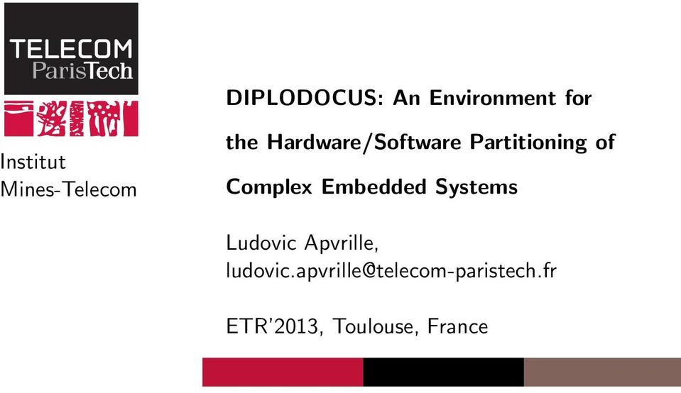 of Complex Embedded Systems Ludovic Apvrille,