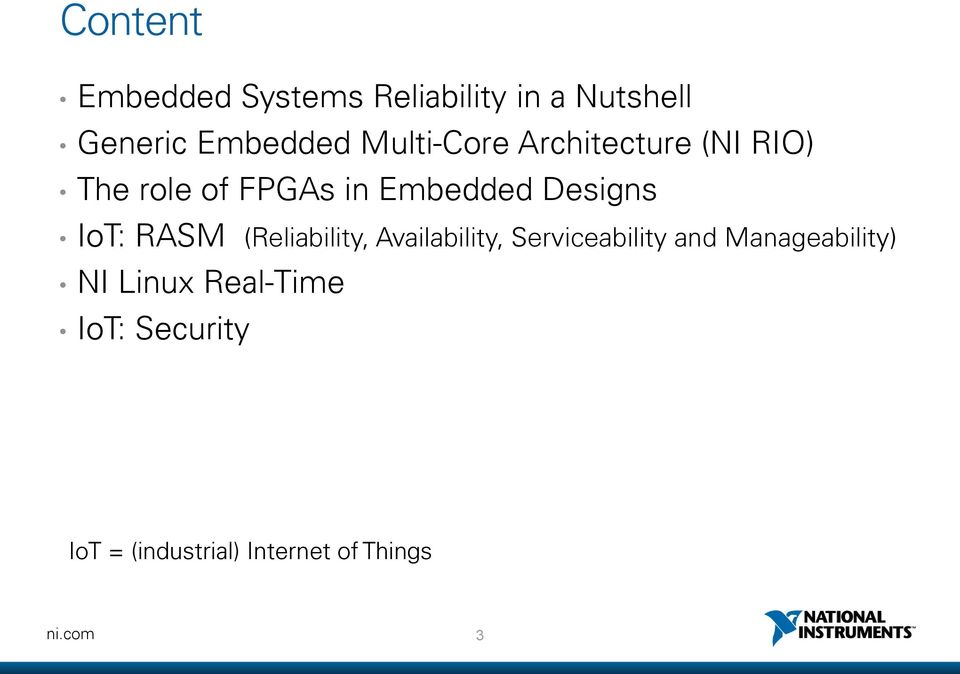 IoT: RASM (Reliability, Availability, Serviceability and