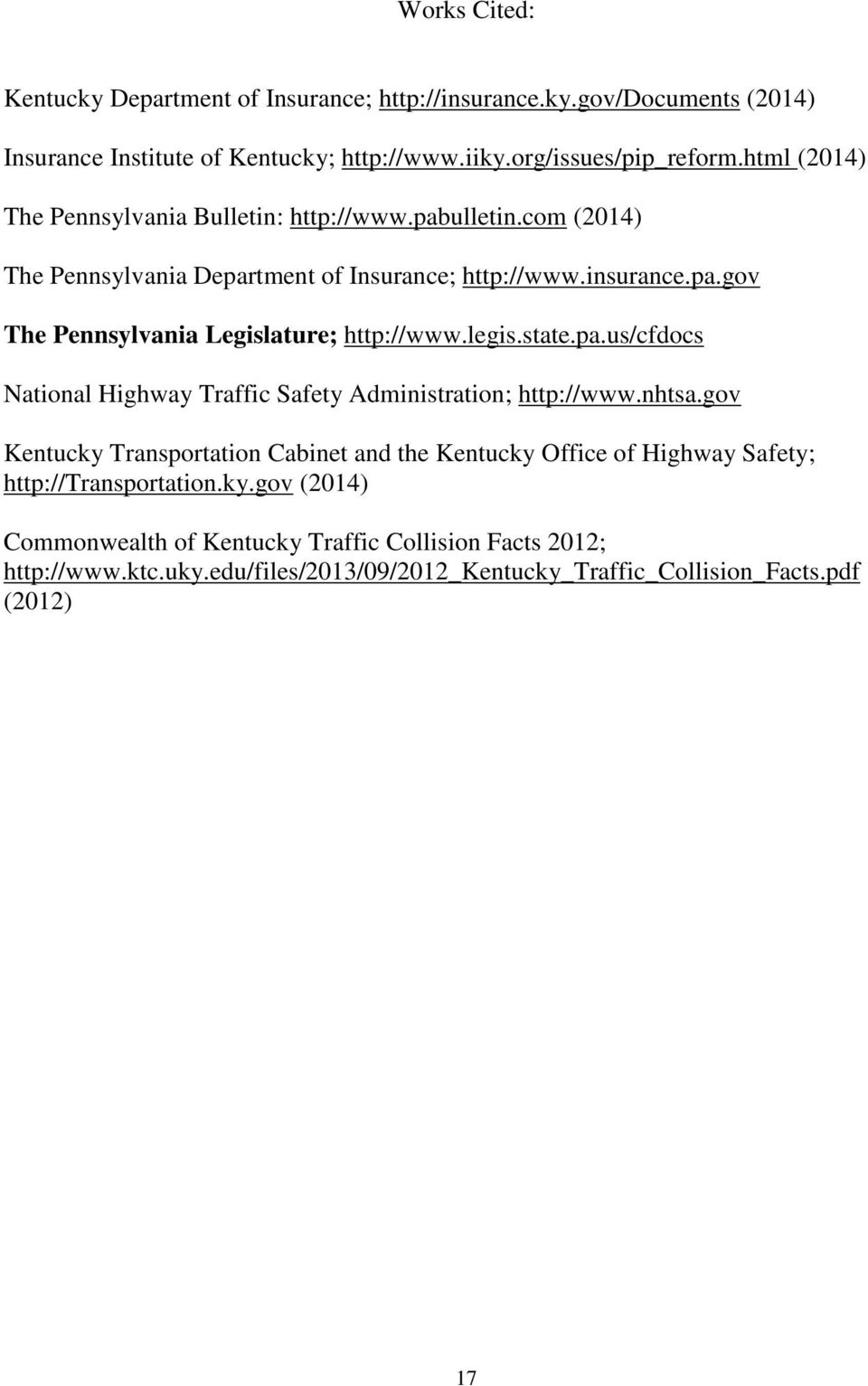 legis.state.pa.us/cfdocs National Highway Traffic Safety Administration; http://www.nhtsa.