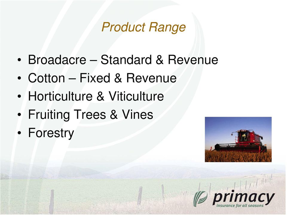 Fixed & Revenue Horticulture &