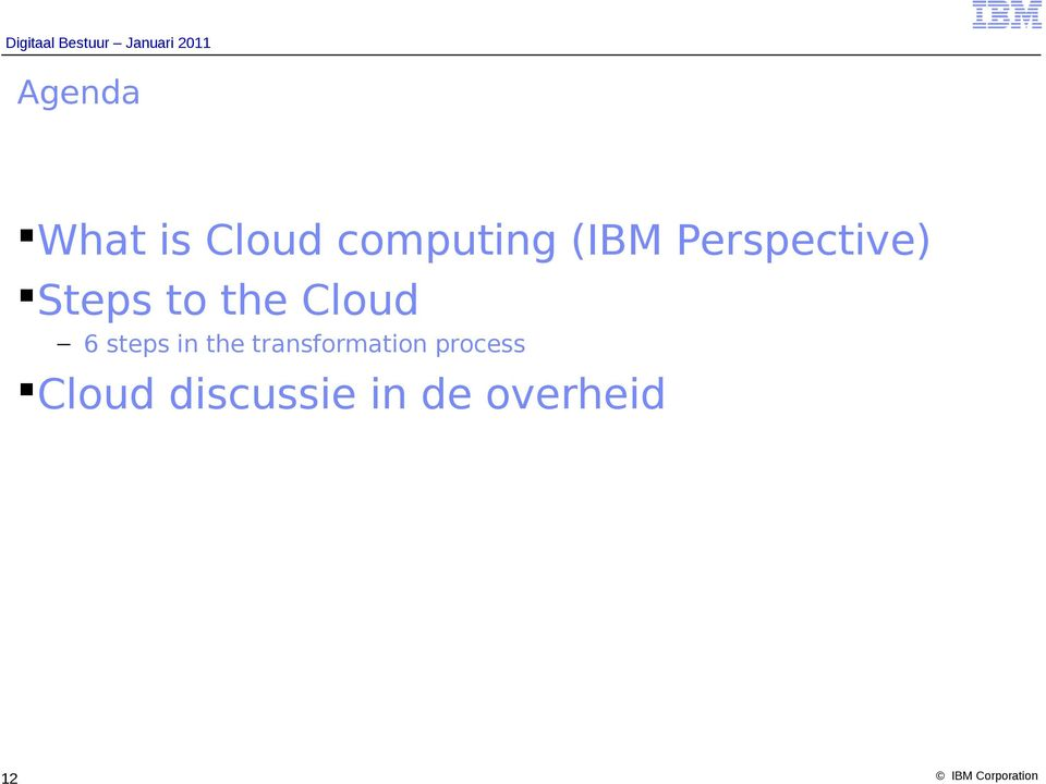 Cloud 6 steps in the
