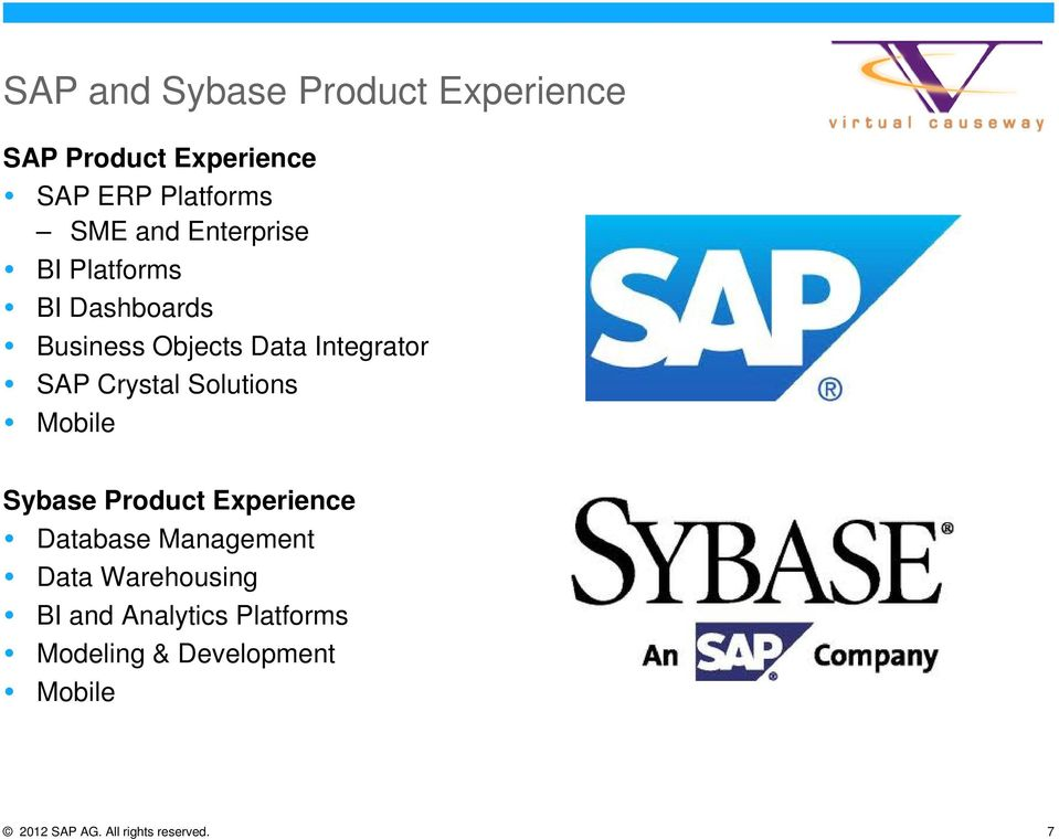 Solutions Mobile Sybase Product Experience Database Management Data Warehousing BI